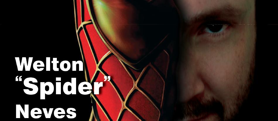 """1ª Edição – Welton """"Spider"""" Neves"""